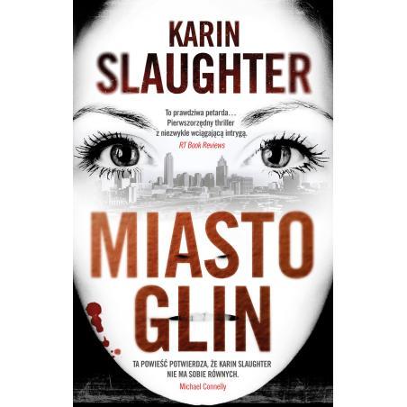 MIASTO GLIN Slaughter Karin