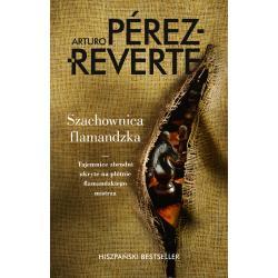 SZACHOWNICA FLAMANDZKA Arturo Perez-Reverte