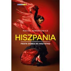 HISZPANIA FIESTA DOBRA NA WSZYSTKO Maciej Bernatowicz