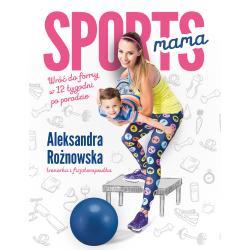 SPORTSMAMA Aleksandra Rożnowska