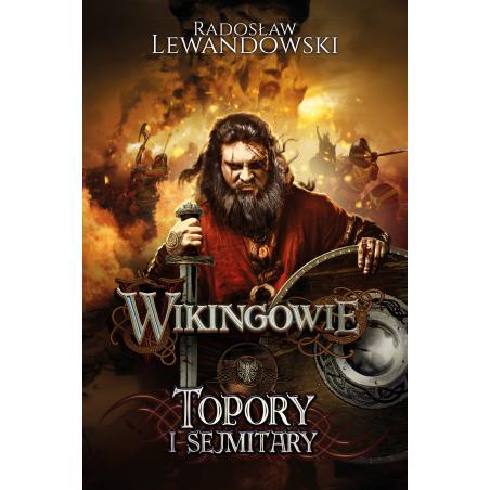 TOPORY I SEJMITARY WIKINGOWIE Lewandowski Radosław