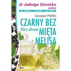 CZARNY BEZ MIĘTA MELISA FILARY ZDROWIA Maffeis Giuseppe
