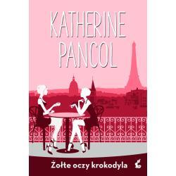 ŻÓŁTE OCZY KROKODYLA Pancol Katherine