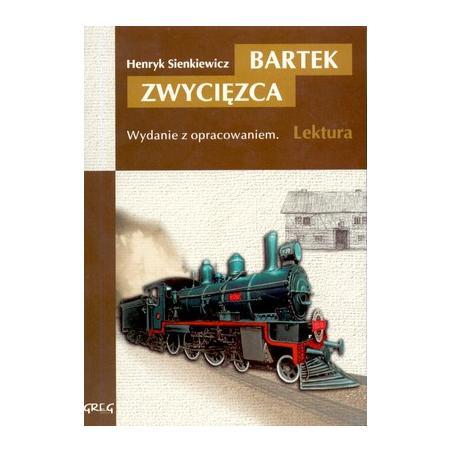 BARTEK ZWYCIĘZCA LEKTURA WYDANIE Z OPRACOWANIEM Henryk Sienkiewicz