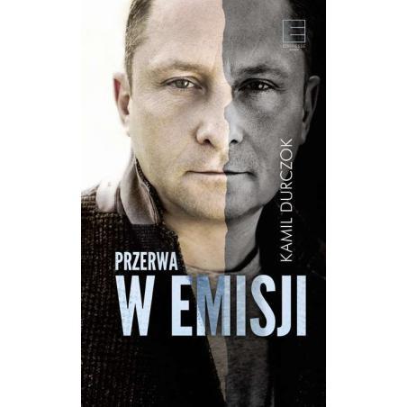 PRZERWA W EMISJI Kamil Durczok