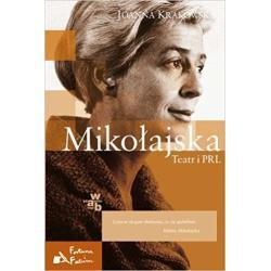 MIKOŁAJSKA TEATR I PRL Krakowska Joanna