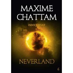 NEVERLAND INNY ŚWIAT Maxime Chattam