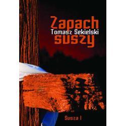 ZAPACH SUSZY SUSZA Sekielski Tomasz
