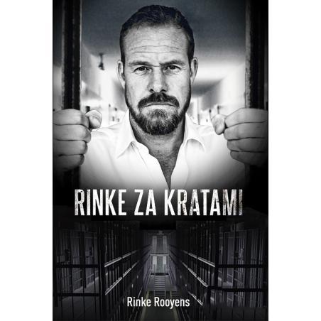 RINKE ZA KRATAMI Rinke Rooyens