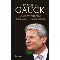 ZIMA LATEM WIOSNA JESIENIĄ AUTOBIOGRAFIA Joachim Gauck