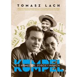 KUMPEL O KOMEDZIE ZOŚCE I INNYCH Tomasz Lach