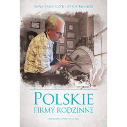 POLSKIE FIRMY RODZINNE Zasiadczyk Anna, Krasicki Artur