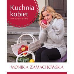 KUCHNIA KOBIET Monika Zamachowska