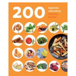 200 TAJEMNIC NATURALNEJ ZDROWEJ KUCHNI Judith Rodrigez