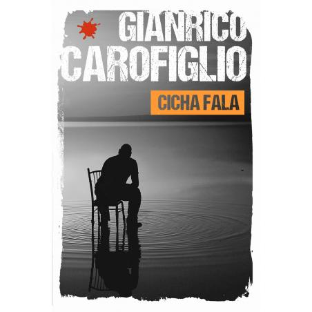 CICHA FALA Gianrico Carofiglio