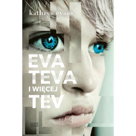 EVA TEVA I WIĘCEJ TEV Kathryn Evans