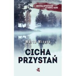CICHA PRZYSTAŃ Marta Mizuro