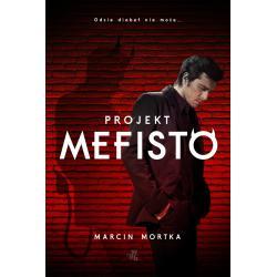 PROJEKT MEFISTO Marcin Mortka