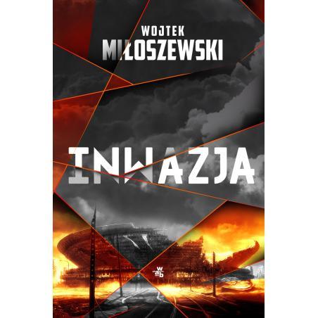 INWAZJA Wojtek Miłoszewski