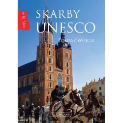 SKARBY UNESCO NASZA POLSKA Wójcik Tomasz