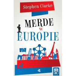 MERDE W EUROPIE Stephen Clarke