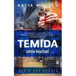 TEMIDA UMIE KOCHAĆ Katia Wolska