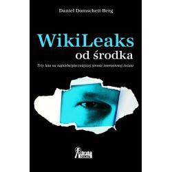 WIKILEAKS OD ŚRODKA Daniel Domscheit-Berg