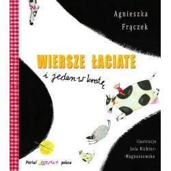 WIERSZE ŁACIATE I JEDEN W KRATĘ Agnieszka Frączek