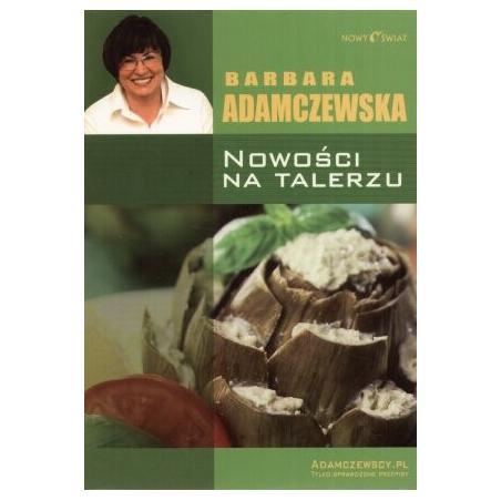 NOWOŚCI NA TALERZU Adamczewska Barbara
