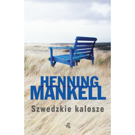SZWEDZKIE KALOSZE Mankell Henning