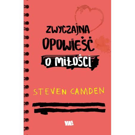 ZWYCZAJNA OPOWIEŚĆ O MIŁOŚCI Steven Camden