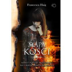 MAPA KOŚCI OGNISTE OCZYSZCZENIE Francesca Haig