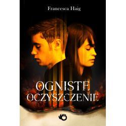 OGNISTE OCZYSZCZENIE Francesca Haig
