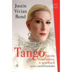 TANGO. POWRÓT DO DZIECIŃSTWA, W SZPILKACH Justin Vivian Bond