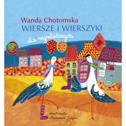 WANDA CHOTOMSKA WIERSZE I WIERSZYKI DLA NAJMŁODSZYCH Wanda Chotomska