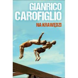 NA KRAWĘDZI Mateusz Kłodecki, Gianrico Carofiglio