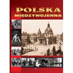 POLSKA MIĘDZYWOJENNA ALBUM Kucharczuk Katarzyna