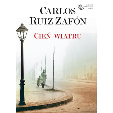 CIEŃ WIATRU Zafon Carlos Ruiz