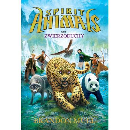 ZWIERZODUCHY SPIRIT ANIMALS Brandon Mull