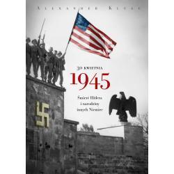 30 KWIETNIA 1945 Alexander Kluge