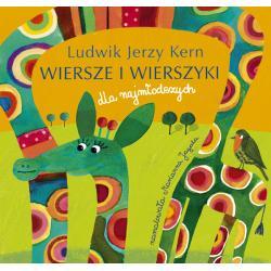 WIERSZE I WIERSZYKI DLA NAJMŁODSZYCH Ludwik Jerzy Kern
