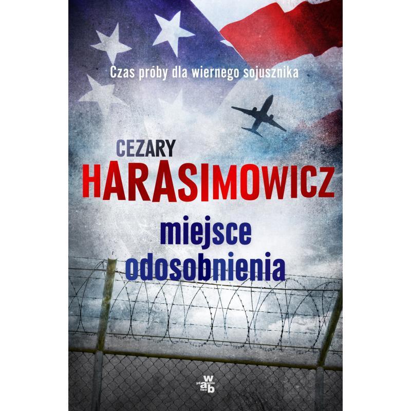 MIEJSCE ODOSOBNIENIA Cezary Harasimowicz
