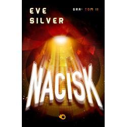 NACISK GRA Silver Eve