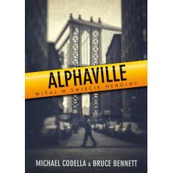 ALPHAVILLE WITAJ W MIEŚCIE HEROINY Michael Codella, Bruce Bennett