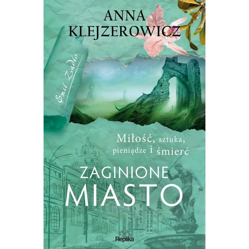 ZAGINIONE MIASTO Klejzerowicz Anna