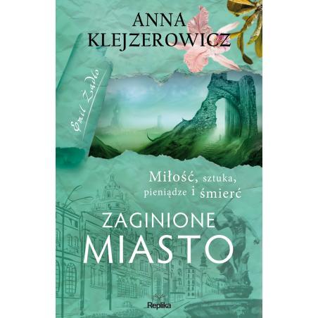 ZAGINIONE MIASTO Anna Klejzerowicz