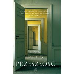 PRZESZŁOŚĆ Hadley Tessa