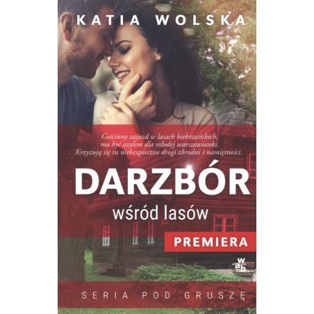 DARZBÓR WŚRÓD LASÓW  Katia Wolska