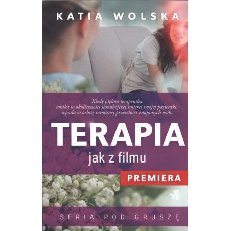 TERAPIA JAK Z FILMU Katia Wolska