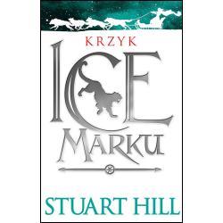 KRZYK ICEMARKU KRONIKI ICEMARKU Hill Stuart
